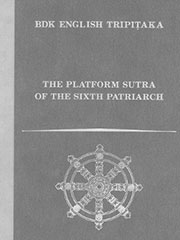 Platform Sutra of the Sixth Patriarch